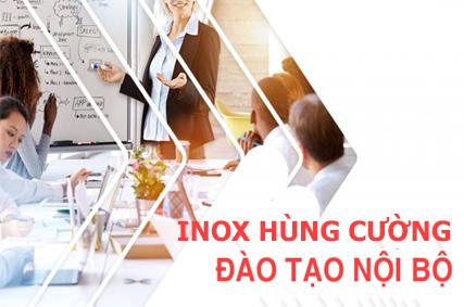 Chương Trình Đào Tạo Nội Bộ Dành Cho Nhân Viên Inox Hùng Cường